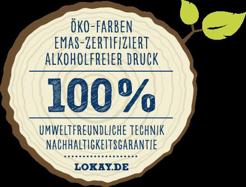 ÖKO-FARBEN EMAS-ZERTIFIZIERT ALKOHOLFREIER-DRUCK